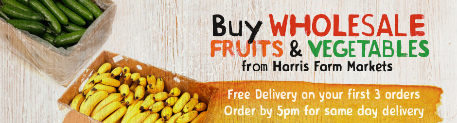 Buy Wholesale Fruits and Vegetables Products From Harris Farm Markets