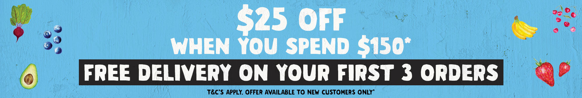 Save 25 off 150 on your first shop