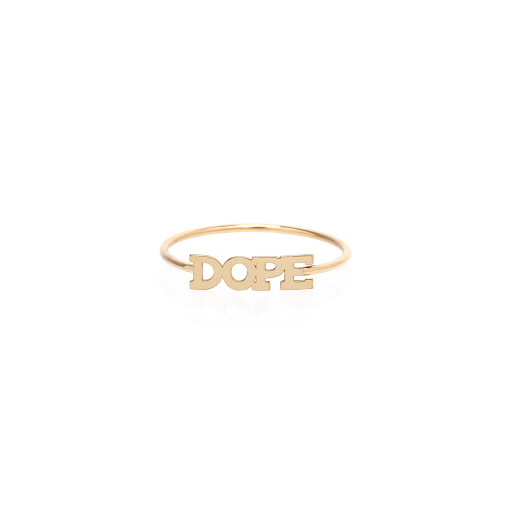 14k itty bitty DOPE ring