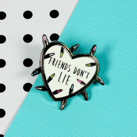 Friends Dont Lie Enamel Pin