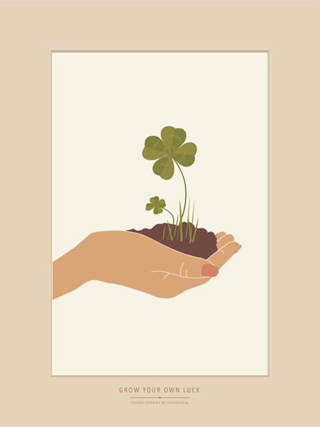 GROW YOUR OWN LUCK - plakat - ViSSEVASSE