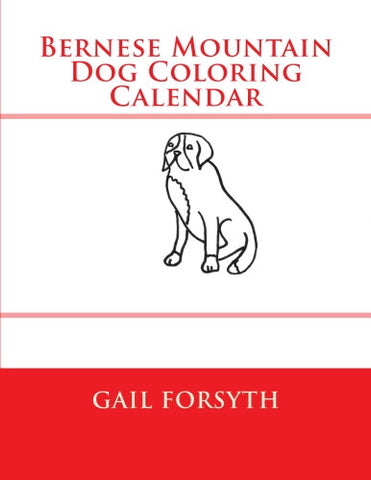 Bernese Coloring Calendar Book