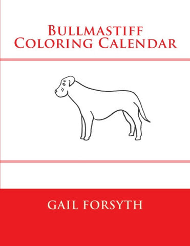 Bullmastiff Coloring Calendar Book