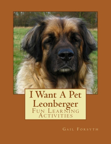 I Want A Pet Leonberger