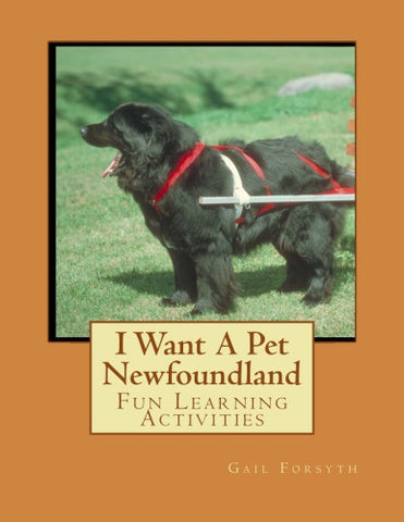 I Want A Pet Newfoundland