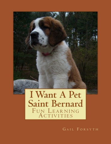 I Want A Pet Saint Bernard