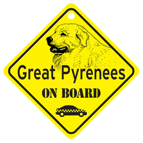 Great Pyrenees On Board Sign
