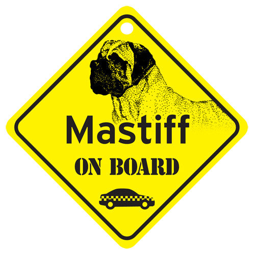 Mastiff On Board Sign