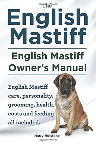English Mastiff Owners Manual