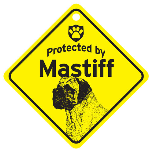 Protected By Mastiff Sign