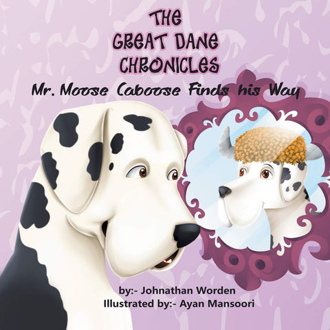 The Great Dane Chronicles: Mr. Moose Caboose Finds His Way