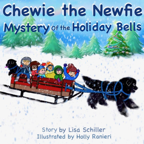 Chewie the Newfie: Mystery of the Holiday Bells