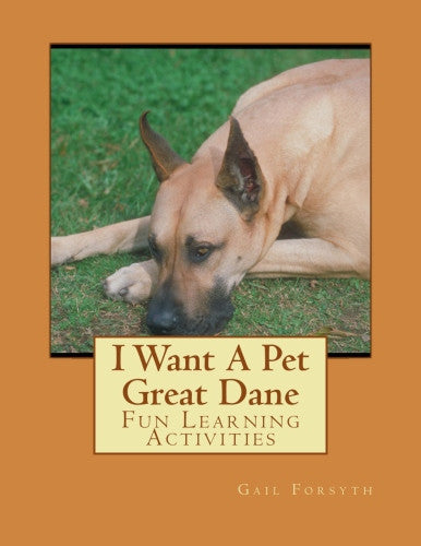 I Want A Pet Great Dane