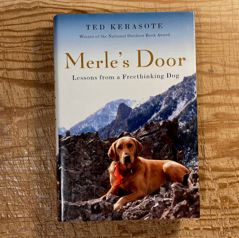 Merle's Door: Lessons from a Freethinking Dog, used