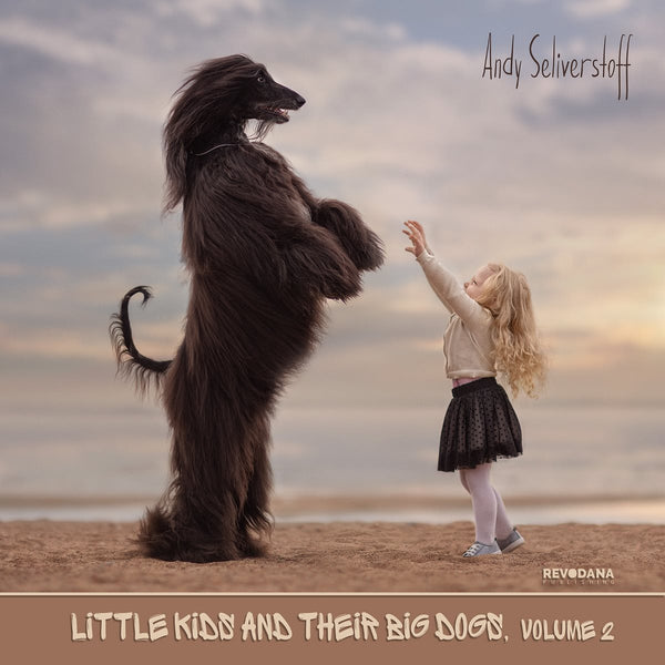 little kids and their big dogs - Volume 2