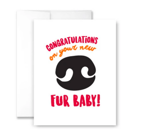 Congratulations on your new fur baby! - single card