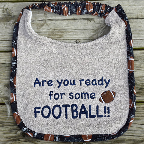 are you ready for some football!!, Drool Bib