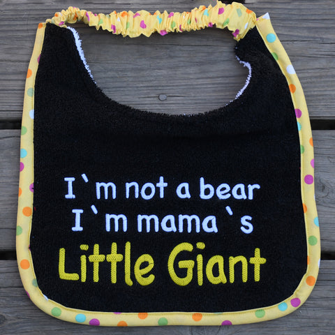 i'm mama's little giant, Drool Bib
