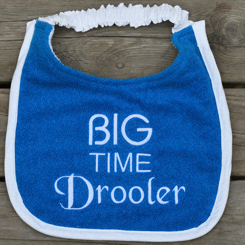 big time drooler, Drool Bib