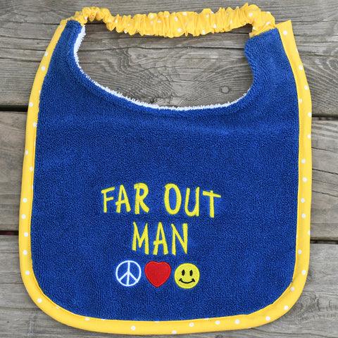 far out man, Drool Bib