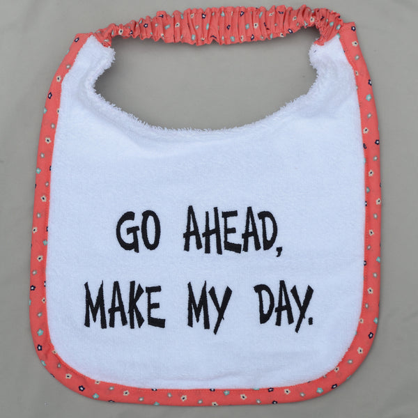 Go ahead, make my day, Drool Bib