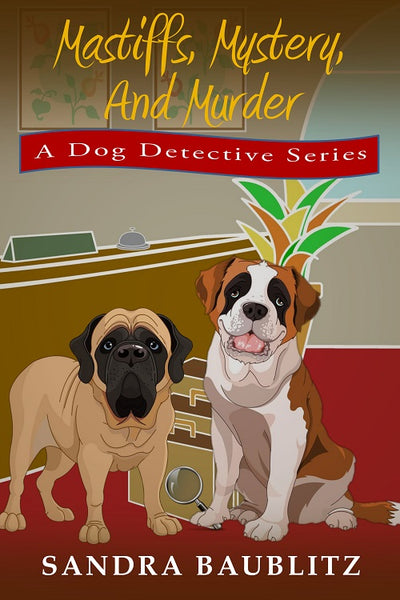 """Mastiffs, Mystery, and Murder"""