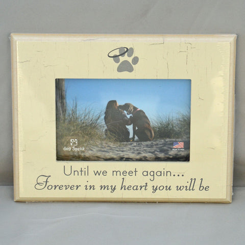 Until we meet again... Forever in my heart you will be - Picture Frame