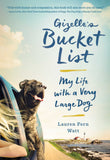 """Gizelle's Bucket List - My Life with a Very Large Dog"""