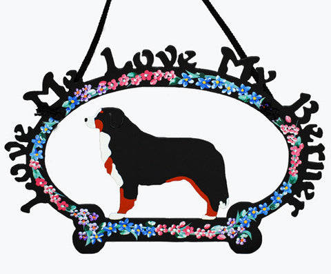 Love Me, Love My Berner - Metal Sign