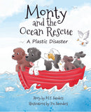 Monty and the Ocean Rescue - a plastic disaster