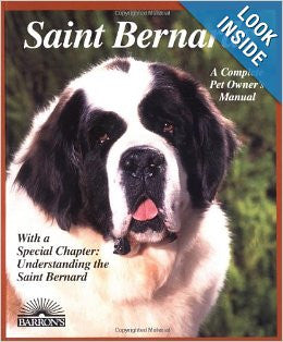 A Complete Pet Owner's Manual - Saint Bernard