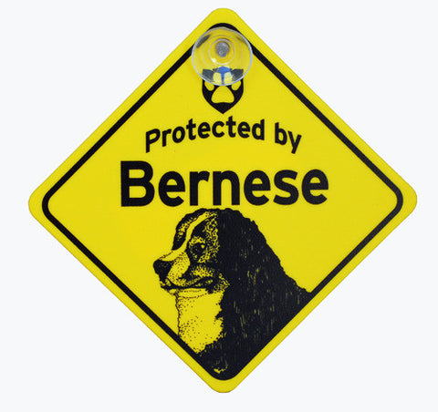 Protected By Bernese Sign