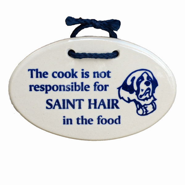 """Saint Hair In The Food"" - Plaque"
