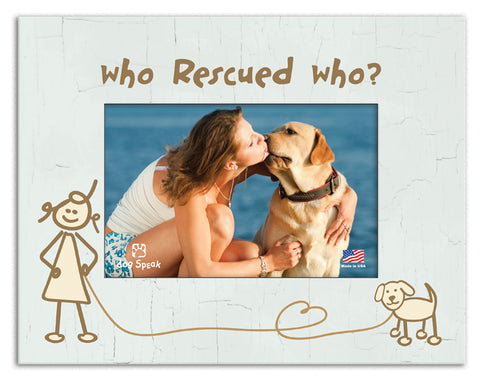 Who Rescued Who? - Picture Frame