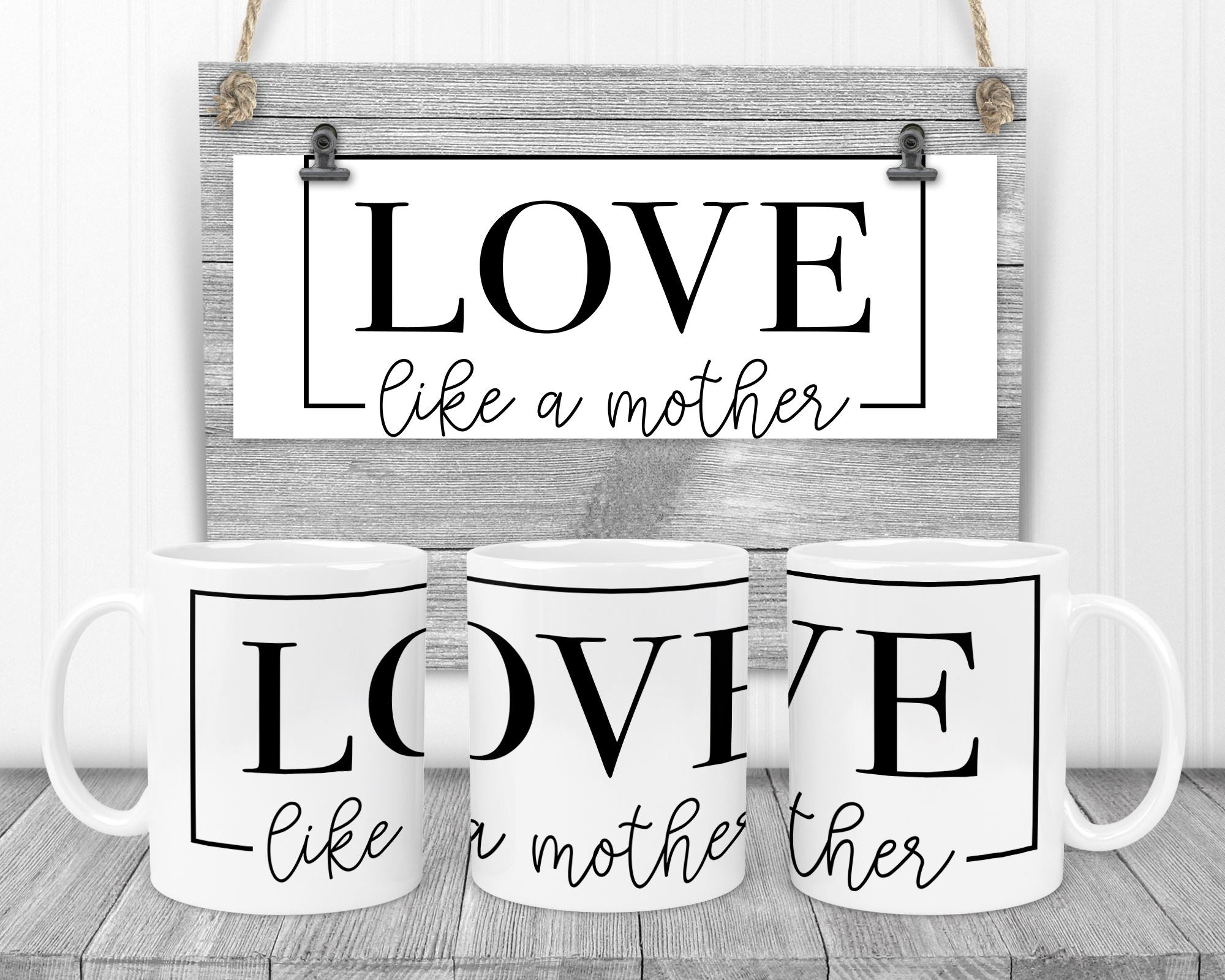 """Love like a mother"" Mug mug The Teal Bandit"
