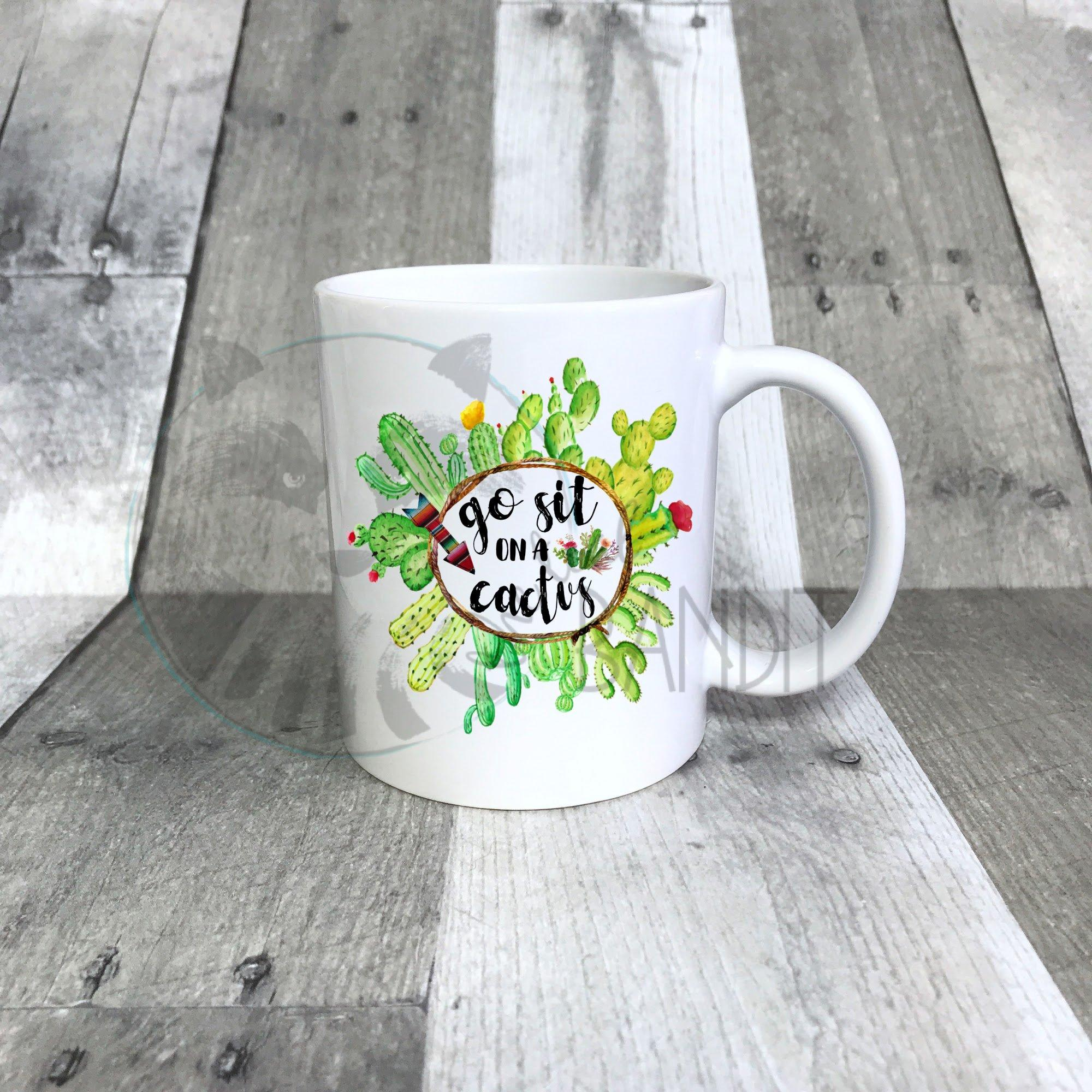 Sit on a Cactus mug mug The Teal Bandit
