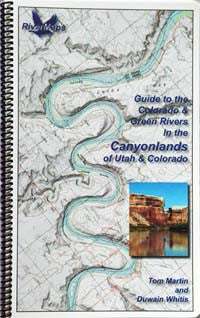 Guide to the Colorado & Green Rivers in the Canyonlands of Utah & Colorado