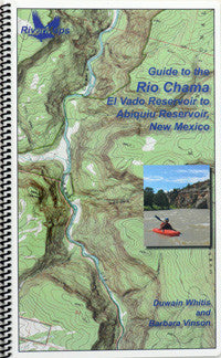 RiverMaps - Guide to the Rio Chama, El Vado Reservoir to Abiquiu Reservoir, New Mexico