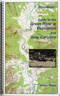 RiverMaps - Guide to the Green River in Desolation and Gray Canyons