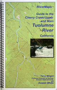 River Maps - Guide to the Cherry Creek/Upper and Main Tuolumne River, California