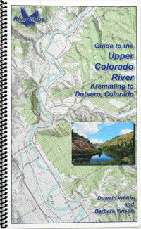 RiverMaps - Guide to the Upper Colorado, Kremmling to Dotsero, Colorado