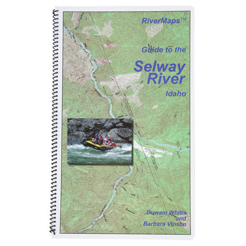 RiverMaps - Selway River Guide Book Second Edition