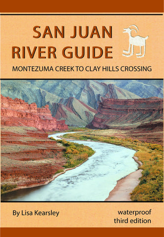 San Juan River Guide - by Lisa Kearsley