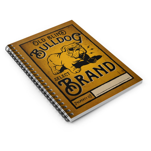Old Blind Bulldog Brand by LCKY JACK. Spiral Notebook - vintage whiskey label, cute bulldog, funny notebook, back to school, yellow notebook
