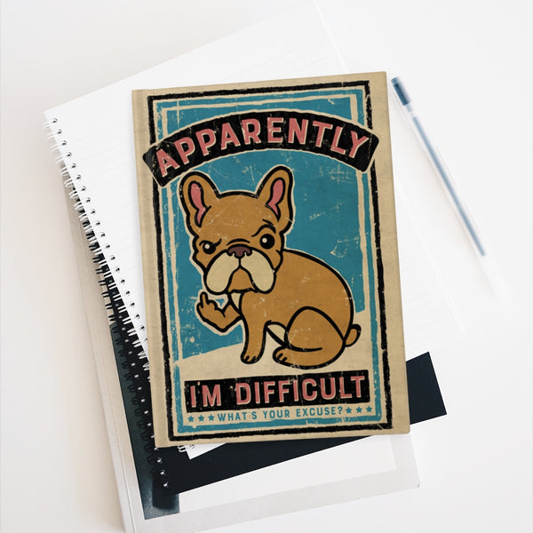 """Apparently I'm Difficult"" Blank Page Journal / Sketchbook - by LCKY JACK, vintage style graphic, French bulldog, cute notebook, funny sketchbook"