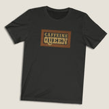Caffeine Queen - LCKY JACK - T Shirt (unisex), coffee lover, vintage style graphic, distressed tee