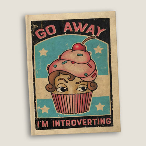 Go Away I'm Introverting  - Blank pages journal / sketchbook by LCKY JACK, vintage style graphic, cute cupcake sketchbook, sarcastic journal, back to school