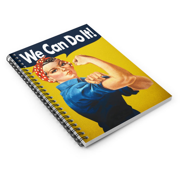 We Can Do It! by LCKY JACK. Spiral Notebook - Ruled Line, vintage graphic from WW2, Rosie the Riveter, Girl Power