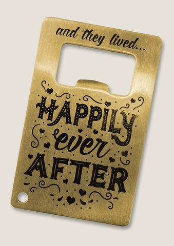 Credit Card Bottle Opener - Happily Ever After