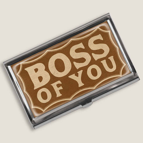 Boss of You - Business Card Holder